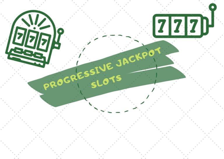 Progressive Jackpots Slot Machines in Online Casinos